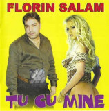 CD Florin Salam – Tu Cu Mine , original, holograma