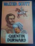 Quentin Durward - Walter Scott ,547502