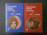 ALEXANDRE DUMAS - CONTESA DE CHARNY 2 volume