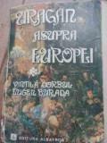 Uragan Asupra Europei Vol.1 - Vintila Corbul Eugen Burada ,527992