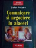 Comunicare Si Negociere In Afaceri - Stefan Prutianu ,545025