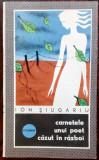 ION SIUGARIU: CARNETELE UNUI POET CAZUT IN RAZBOI(JURNAL DE FRONT+VERSURI)[1968]