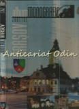 Cumpara ieftin Judetul Brasov. Album Monografic - Mihai Pascu, Gabriela Ungureanu