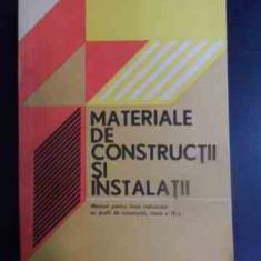 Materiale De Constructii Si Instalatii Manual Pentru Licee In - V. Maciuca M. Birzescu ,542365