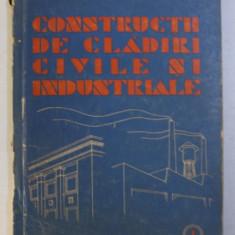 CONSTRUCTII DE CLADIRI CIVILE SI INDUSTRIALE , VOLUMUL I de SPIRU HARET , 1958