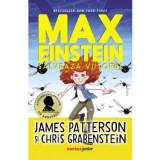 Max Einstein. Salveaza Viitorul, James Patterson