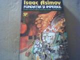 Isaac Asimov - FUNDATIA SI IMPERIUL { SF } / 1993