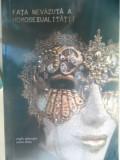 Fata Nevazuta A Homosexualitatii - Virgiliu Gheorghe, Andrei Darlau ,548723