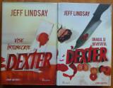 Jeff Lindsay , Dexter , Vise intunecate ; Dragul si devotatul Dexter , 2 lucrari