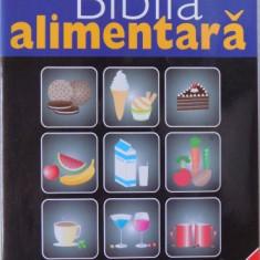 BIBLIA ALIMENTARA de GHEORGHE MENCINICOPSCHI , 2007