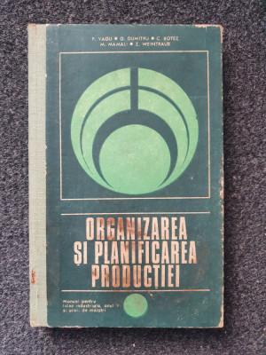 ORGANIZAREA SI PLANIFICAREA PRODUCTIEI Manual anul V - Vagu foto