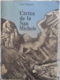 CARTEA DE LA SAN MICHELE-AXEL MUNTHE