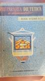 Prepararea dietetica a alimentelor- Roda Visinescu