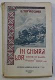 IN GHIARA LOR ... AMINTIRI DIN BULGARIA SI SCHITE USOARE ... de G. TOPIRCEANU , 1920