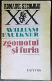 WILLIAM FAULKNER: ZGOMOTUL SI FURIA(ED. 1971/DEDICATIE-AUTOGRAF MIRCEA IVANESCU)