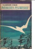 Vladimir Colin - Intoarcerea pescarusului (tineretului, 1959)