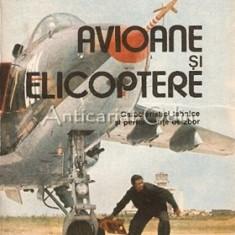 Avioane Si Elicoptere - Gheorghe Zarioiu