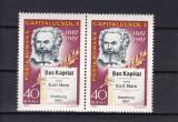 ROMANIA 1967 LP 661-100 ANI APARITIA LUCRARII CAPITALUL  KARL MARX  PERECHE MNH, Nestampilat