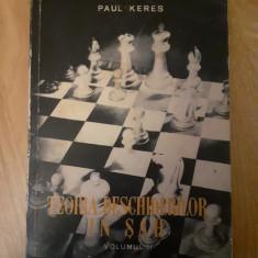PAUL KERES - TEORIA DESCHIDERILOR ÎN ȘAH - VOL II