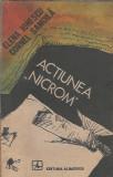 Actiunea Nicrom - Elena Ionescu