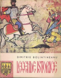 Cumpara ieftin Legende Istorice - Dimitrie Bolintineanu - Ilustratii: Gyorgy Mihail