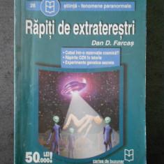 DAN D. FARCAS - RAPITI DE EXTRATERESTRI