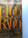 EUROPENII CAUTA ELDORADO - RAIMONDO LURAGHI