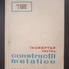 INDREPTAR PENTRU CONSTRUCTII METALICE - Fluture, Otescu
