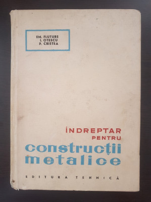 INDREPTAR PENTRU CONSTRUCTII METALICE - Fluture, Otescu foto