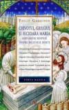 Chivotul, Giulgiul si Fecioara Maria  -  Philip Gardiner, Nemira