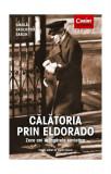 Cumpara ieftin Călătoria prin Eldorado