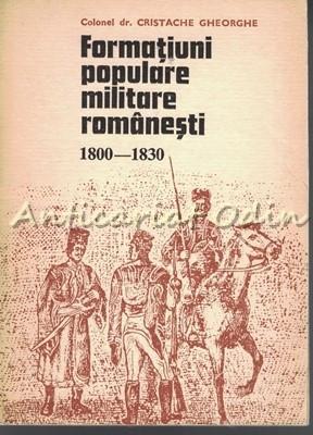 Formatiuni Populare Militare Romanesti - Cristache Gheorghe foto