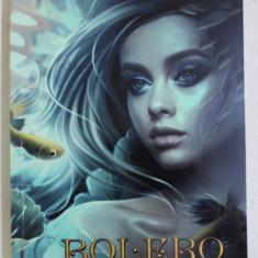 BOLERO - INFINITUL de SILVIA CINCA , 2020