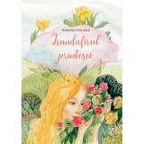 Cumpara ieftin Trandafirul prinţesei - Brânduşa Vrânceanu