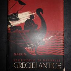 N. A. KUN - LEGENDELE SI MITURILE GRECIEI ANTICE (1958, editie cartonata)