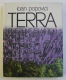 TERRA PREZENT SI VIITOR de IOAN POPOVICI , 1978