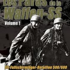 Les Paras de La Waffen-SS: Vol. 1