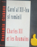 Carol al XII-lea si romanii Veniamin Ciobanu