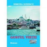 Gustul vietii - Simona Ionescu