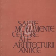Sapte monumente celebre ale arhitecturii antice. Cele sapte minuni