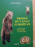 Neculai Selaru - Trofee de vanat european. Preparare. Evaluare. Clasificare