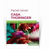 Cumpara ieftin Casa Thuringer/Panait Istrati