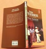 Cartierul Tortilla. Editura Polirom, 2012 - John Steinbeck