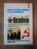 POLITICA EXTERNA COMUNSITA SI EXIL ANTICOMUNIST, ANUARUL INSTITUTULUI ROMAN DE ISTORIE RECENTA, VOL.II 2003