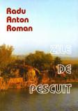 Zile de pescuit | Radu Anton Roman, Paideia
