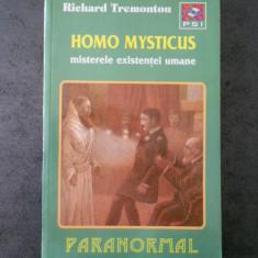 RICHARD TREMONTON - HOMO MYSTICUS * MISTERELE EXISTENTEI UMANE