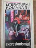 LITERATURA ROMANA SI EXPRESIONISMUL - OV.S. CROHMALNICEANU