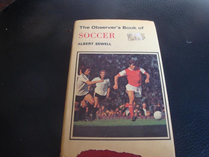 Albert Sewell - The Observer's Book of Soccer -in engleza