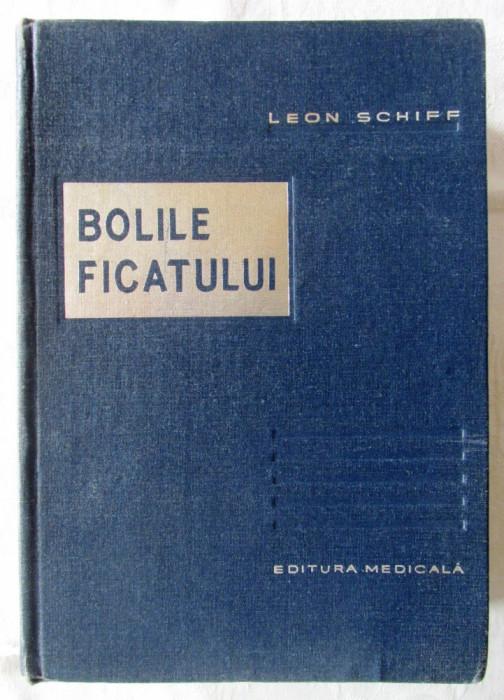 """""""BOLILE FICATULUI"""", Ed. II, Leon Schiff, 1966"""