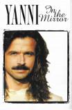 Casetă audio Yanni – In The Mirror, originală